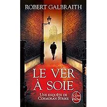Le Ver a Soie by Robert Galbraith (2015-10-01)