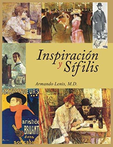 INSPIRACIÓN Y SÍFILIS por Armando Lenis M.D.