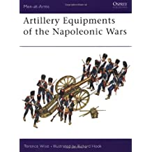 Artillery Equipments of the Napoleonic Wars (Men-at-Arms)