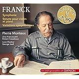 César Franck : Symphonie, Sonate pour violon et piano, Variations Symphoniques