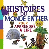 Histoires du monde entier pour apprendre à lire