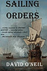Sailing Orders by David O'Neil (2013-12-25)