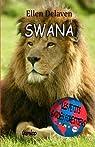 Les Petits Gardes Forestiers: Swana par Delaven