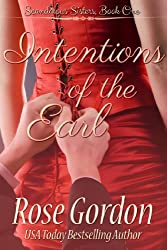 Intentions of the Earl (Scandalous Sisters Book 1) (English Edition)