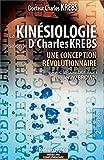 Kinésiologie, une conception révolutionnaire