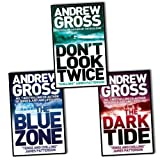 Andrew Gross - Ty Hauck Series 3 Books Collection Set (The Dark Tide / Don't Look Twice / Killing Hour)