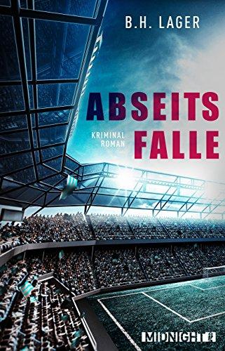 Buchseite und Rezensionen zu 'Abseitsfalle: Kriminalroman' von B. H. Lager