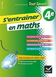 S'entraîner en maths 4e - Tout savoir: Cahier de révision et d'entraînement