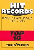 Hit Records, British Chart Singles, Top 10, 1970-1990