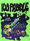Kid Paddle - Tome 13 : Slime project