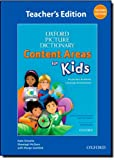 Oxford Picture Dictionary for Kids. Teacher's Edition (Oxford Picture Dictionary Content Areas for Kids)