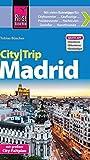 Reise Know-How CityTrip Madrid: Reiseführer mit Faltplan und kostenloser Web-App - Tobias Büscher