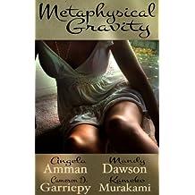 Metaphysical Gravity