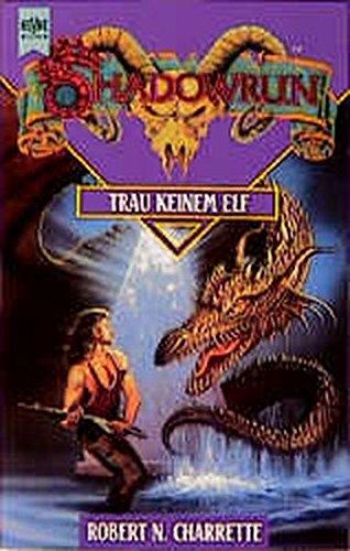 Trau keinem Elfen (Heyne Science Fiction und Fantasy (06))