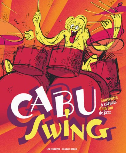 Cabu swing : souvenirs et carnets d'un fou de jazz par Cabu