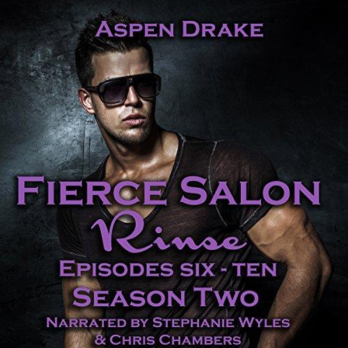 fierce-salon-rinse-season-two