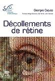 Décollements de rétine - Rapport SFO 2011 - Format Kindle - 9782294716058 - 219,99 €