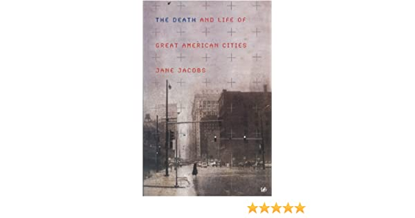 The death and life of great american cities english edition