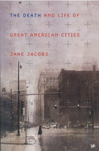 The Death and Life of Great American Cities por Jane Jacobs