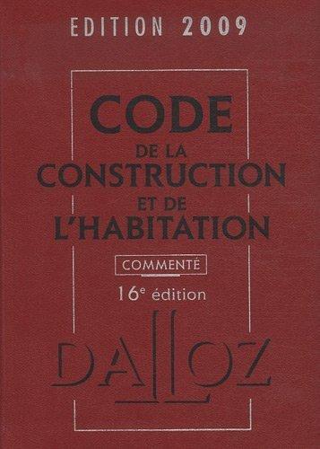 Code de la construction et de l'habitation de Jean-Philippe Brouant (22 avril 2009) Relié