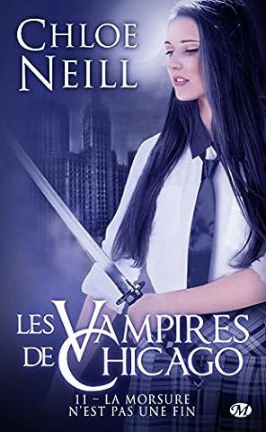 Les Vampires de Chicago , Tome 11: La Morsure n'est