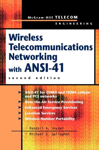 Wireless Telecommunications Networking with ANSI-41 (McGraw-Hill Telecom Engineering)