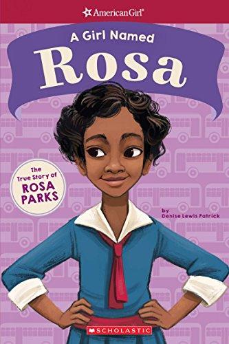 A Girl Named Rosa: The True Story of Rosa Parks (American Girl: A Girl Named) por Denise Lewis Patrick