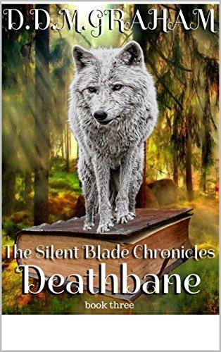 The Silent Blade Chronicles: Deathbane (English Edition) (Dragon Chronicles Blade)