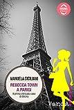 Rebecca Town a Parigi: Il primo intricato caso di Becky