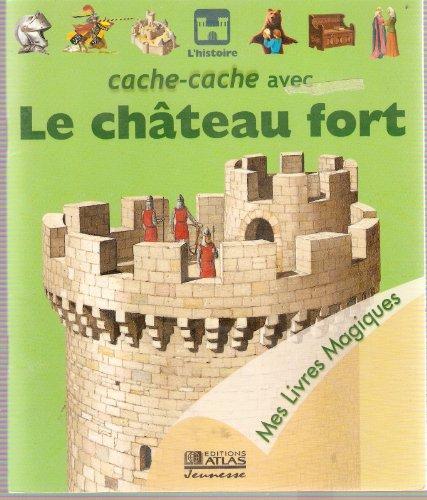 Cache-cache avec le château fort (Mes livres magiques)