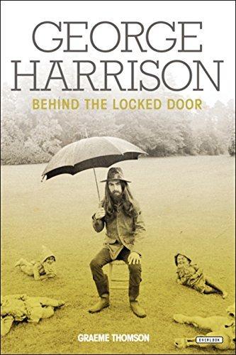 George Harrison: Behind the Locked Door by Graeme Thomson (2015-01-22)