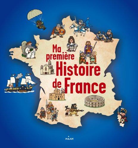 Ma première histoire de France par Robert Pince