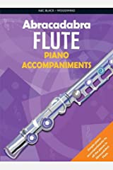 Abracadabra Flute Piano Accompaniments: The Way to Learn Through Songs and Tunes (Abracadabra Woodwind) Paperback