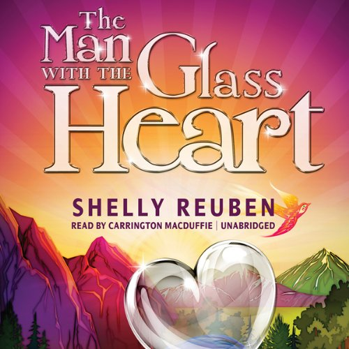 The Man with the Glass Heart  Audiolibri