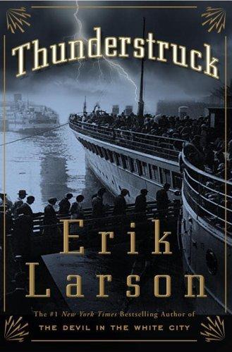 Thunderstruck by Erik Larson (2006-10-24)