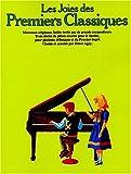 Joies des Premiers Classiques - Piano