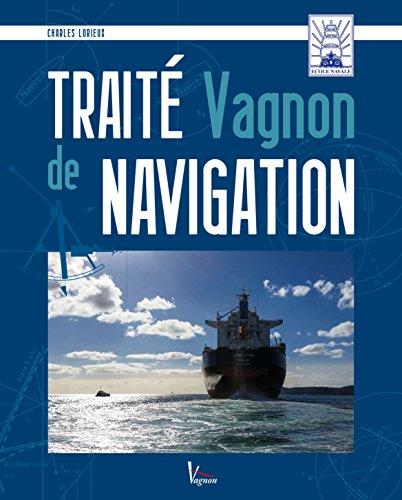 Traité Vagnon de la Navigation par Charles Lorieux