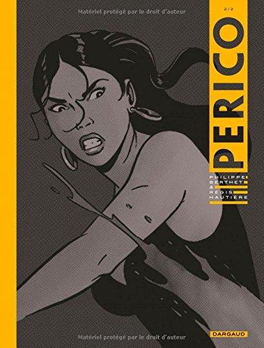 Perico, tome 2 par Hautière Régis