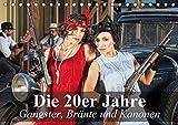 Die 20er Jahre - Gangster, Bräute und Kanonen (Tischkalender 2018 DIN A5 quer): Die Gangster-Epoche im Amerika der 20er Jahre (Monatskalender, 14 ... [Kalender] [Apr 01, 2017] Stanzer, Elisabeth