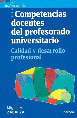 Competencias docentes del profesorado universitario: Calidad y desarrollo profesional (Universitaria)