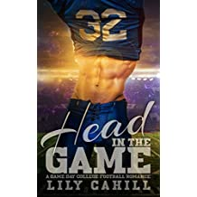 Head in the Game: A College Football Romance (Game Day Book 1) (English Edition)