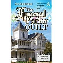 The Funeral Parlor Quilt (Colebridge Communities)