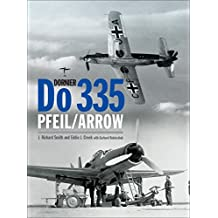 Dornier Do 335: Pfeil/Arrow (Classic)
