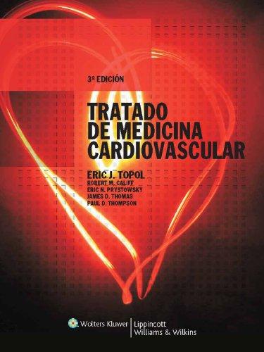 Tratado de Medicina Cardiovascular por Eric J. Topol