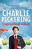 CAHRLIE PICKERING IMPRACTICAL JOKES