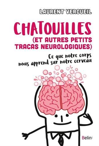 Chatouilles (et autres petits tracas neurologiques) : ce que notre corps nous apprend sur notre cerveau