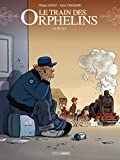 Le Train des orphelins - Tome 8 - Adieux (French Edition)