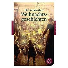 Die schönsten Weihnachtsgeschichten (Fischer Klassik)