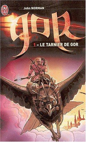 Le cycle de Gor, Tome 1 : Le Tarnier de Gor