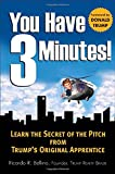 You Have Three Minutes! Learn the Secret of the Pitch from Trump's Original Apprentice